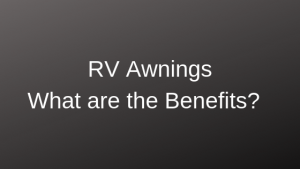 Full time rv life, awning